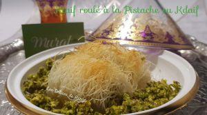 Recette Ktaif roulé à la pistache ou Kdaif a la pistache